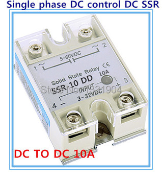 Single phase solid state relay DC TO DC SSR-10DD 10A SSR relay input 5-60V DC output 3-32V DC